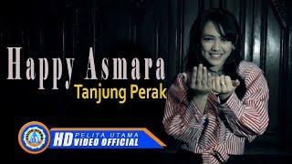 Download Lagu Happy Asmara - TANJUNG PERAK ( Official Music Video ) [HD] Gratis STAFABAND