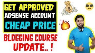 Get Approved Adsense & Blogging Course Update - 2019
