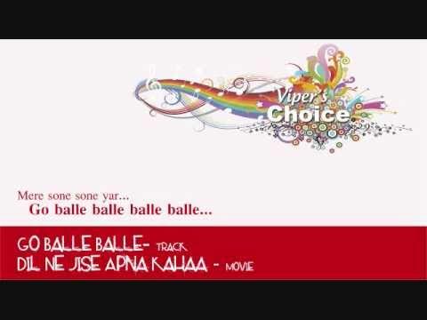 Go Balle Balle - Dil Ne Jise Apna Kahaa