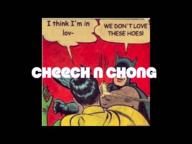 Cheech N Chong - Mally ft. Legz n Delirious