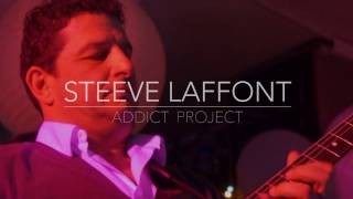 Steeve Laffont Addict project