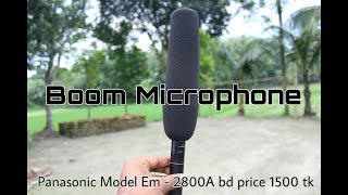 Boom Microphone Panasonic Model Em - 2800A bd price 1500 tk