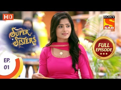 Super Sisters - Ep 1 - Full Episode - 6th August, 2018 thumbnail