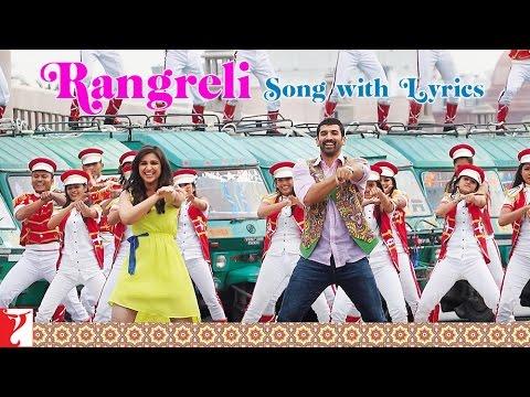 Lyrical: Rangreli - Full Song With Lyrics - Daawat-e-Ishq