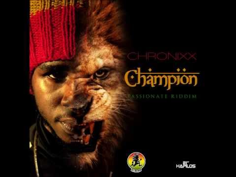 CHRONIXX - CHAMPION - PASSIONATE RIDDIM - SINGLE - ZJ HENO - 21ST HAPILOS DIGITALilos