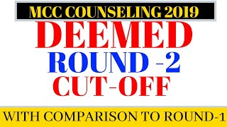 Deemed Cut-off Round -2 2019 With Neet Marks and Comparison between Round 1