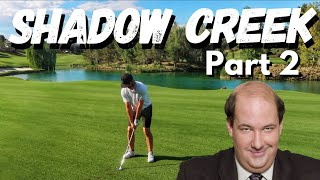 Golfing with Kevin & the Golf Rapper  | Shadow Creek Part 2