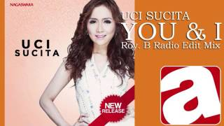 Uci Sucita You I Roy B Radio Edit Mix