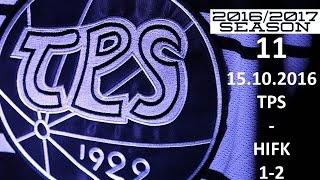 11. TPS - HIFK 2016-2017 15.10.2016 MAALIT