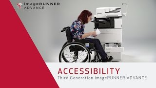 Accessibility - Third Generation imageRUNNER ADVANCE