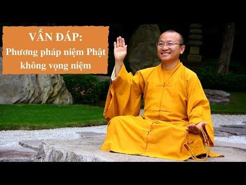 Vấn đáp: Phương pháp niệm Phật không vọng niệm