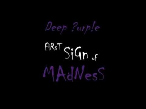 Deep Purple - First Sign of Madness