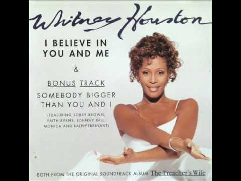 Whitney Houston-I Believe In You And Me