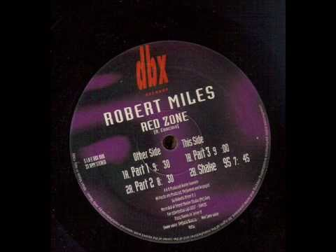 Robert Miles - Red Zone (Part 3)
