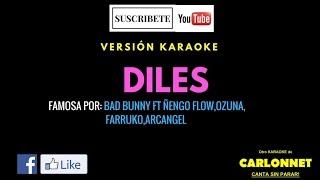 Diles Bad Bunny Feat Ozuna Farruko Arcangel engo Flow Karaoke