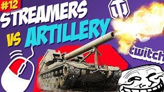 #12 Streamers vs Artillery   World of Tanks