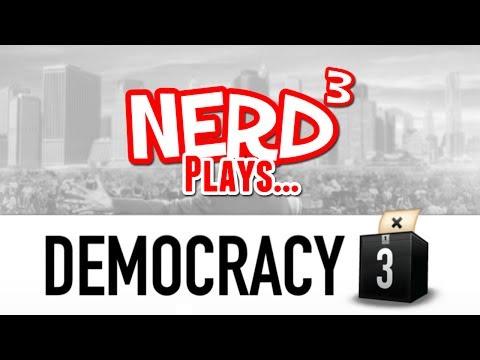 Nerd³ Plays... Democracy 3