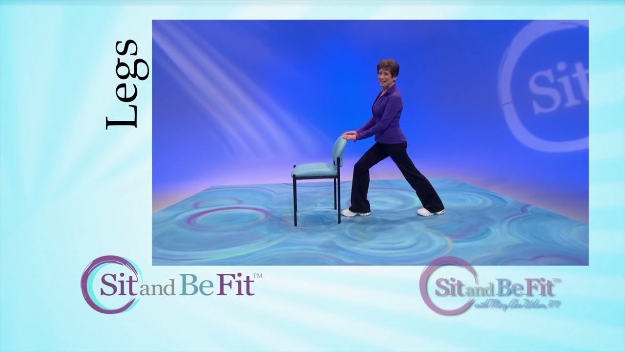 Sit and Be Fit - Leg Strengthening and Stretching - Mary Ann Wilson, RN - Focusing on Hips - YouTube