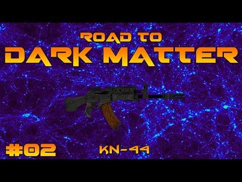 #BO3 - Road to Dark Matter 2 - KN-44