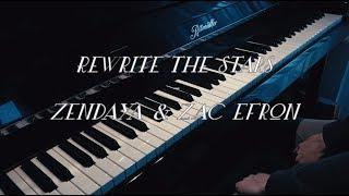 Rewrite the Stars (The Greatest Showman) - Zendaya & Zac Efron - Piano Cover
