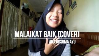 MALAIKAT BAIK - Salshabilla Adriani Cover By Anakusumaayu