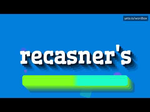 HOW PRONOUNCE RECASNER'S! (BEST QUALITY VOICES) thumbnail