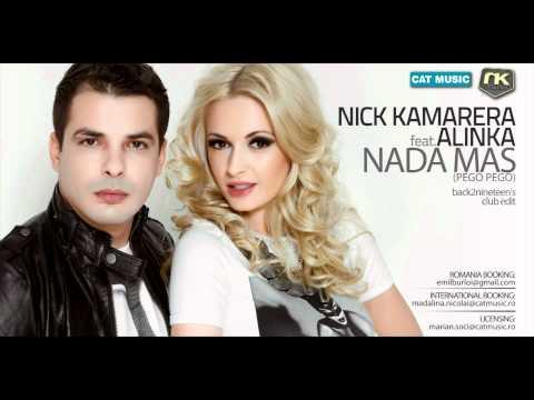 Sonerie telefon » Nick Kamarera Feat. Alinka – Nada Mas (Pego Pego) (back2nineteen's) (Official Single)