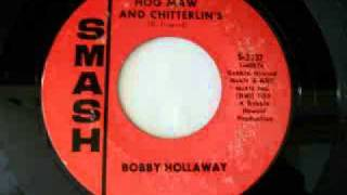 Bobby Hollaway - Cornbread, Hog Maw and Chitterlin's (1967)