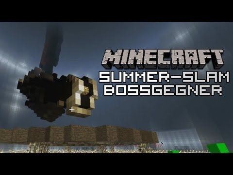 MINECRAFT SUMMER SLAM: BOSSGEGNER