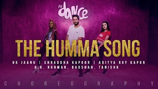 The Humma Song – OK Jaanu | Shraddha Kapoor | Aditya Roy Kapur | A.R. Rahman, Badshah | FitDance TV