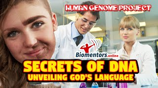Secrets of DNA : Unveiling God's Language (Story about Human Genome Project)