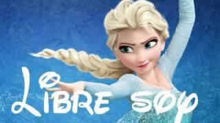 La reine des neiges en espagnol : libre soy