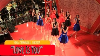 Cherrybelle - Love is You [LIVE] at Plaza Semangi