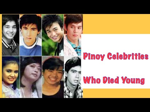 PINOY STARS, WHO DIED YOUNG