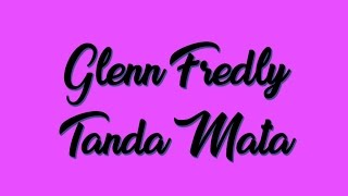 download lagu Glenn Fredly - Tanda Mata  Lagu gratis
