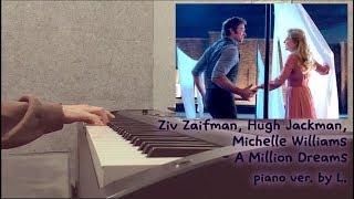 Download lagu Ziv Zaifman, Hugh Jackman, Michelle Williams - A million dreams (위대한쇼맨OST) 피아노연주 / 글로리아엘 (Gloria L.) gratis