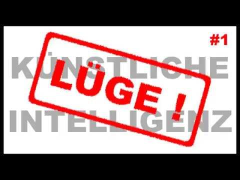 Lügen von der künstlichen Intelligenz: 1.0 [C]