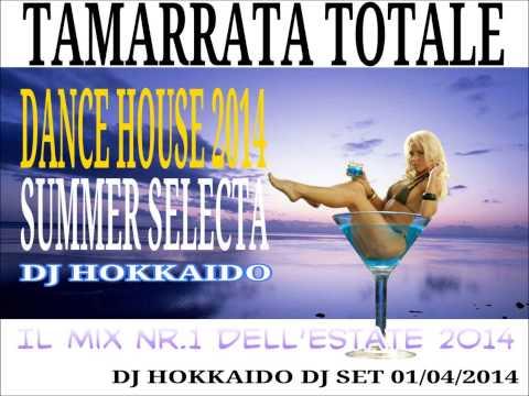 ★★★ DANCE HOUSE MUSIC COMMERCIALE (con tracklist) ★★★ SUMMER PROJECT 2014 ★★★ DJ HOKKAIDO