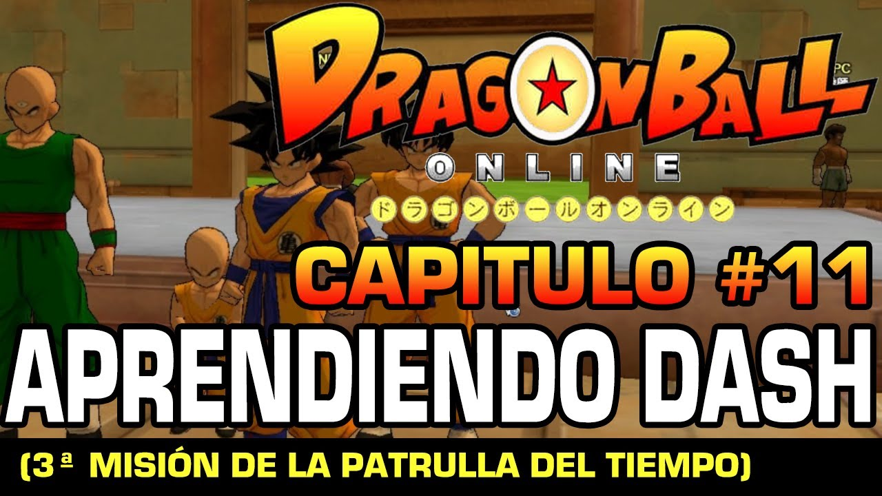 Dash Dragon Ball Online Dragon Ball Online Cap 11