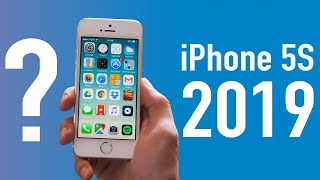 Is The iPhone 5S Still Worth It In 2019?