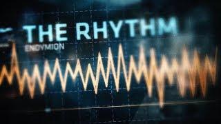Endymion - The Rhythm