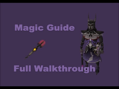 1-99 Magic Guide Runescape 2013 – Fast and Cheap Methods [P2P Only]