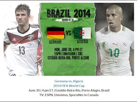 Germany vs Algeria 30 June 2014 World Cup Round of 16