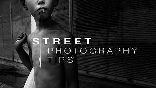 7 Street Photography Tips