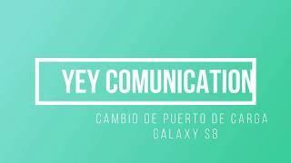 Cambio Puerto de Carga de Galaxy S8 SM G950U