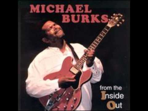 Michael Burks-Too hard to please