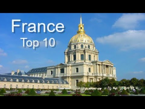 Top Ten Things To Do in France