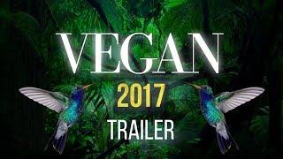 VEGAN 2017 - Documentary Trailer