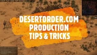 == DESERT ORDER ==  Production Guide, Tips & Tricks