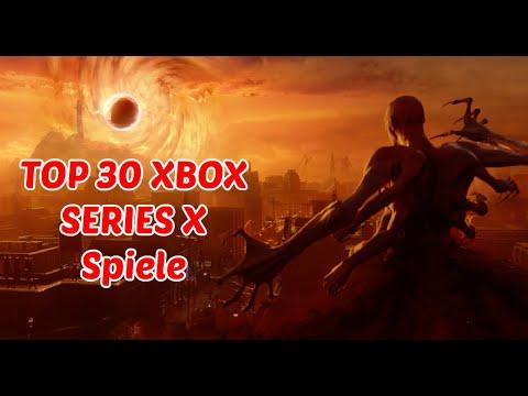 TOP 30 NEUE meist erwartete XBOX SERIES X Spiele in 2021 (und danach)